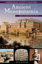 Ancient Mesopotamia by Jane R. McIntosh