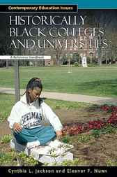Historically Black Colleges and Universities by Cynthia L. Jackson