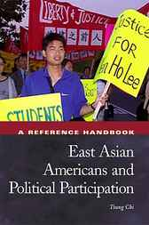 East Asian Americans and Political Participation by Tsung Chi