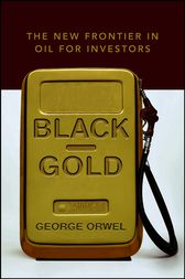 Black Gold by George Orwel