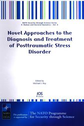 Novel Approaches to the Diagnosis and Treatment of Posttraumatic Stress Disorder by M.J. Roy