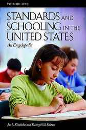 Standards and Schooling in the United States by Joe L . Kincheloe