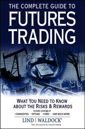 The Complete Guide to Futures Trading by Lind-Waldock