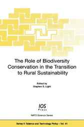 The Role of Biodiversity Conservation in the Transition to Rural Sustainability by S. Light
