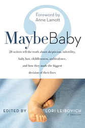 Maybe Baby by Lori Leibovich