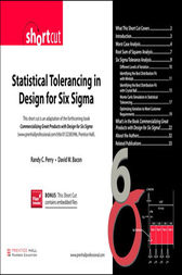 Statistical Tolerancing in Design for Six Sigma (Digital Short Cut) by Randy C. Perry