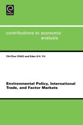 Environmental Policy, International Trade and Factor Markets by unknown
