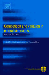 Competition and Variation in Natural Languages by Mengistu Amberber