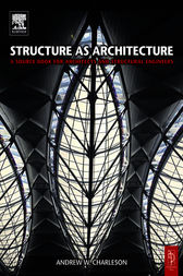 Structure As Architecture by Andrew Charleson