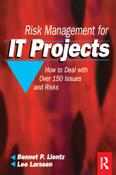 Risk Management for IT Projects by Bennet Lientz