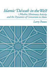 Islamic Da`wah in the West by Larry Poston