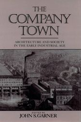 The Company Town by John Garner