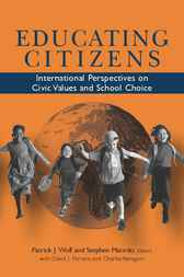 Educating Citizens by Patrick J. Wolf