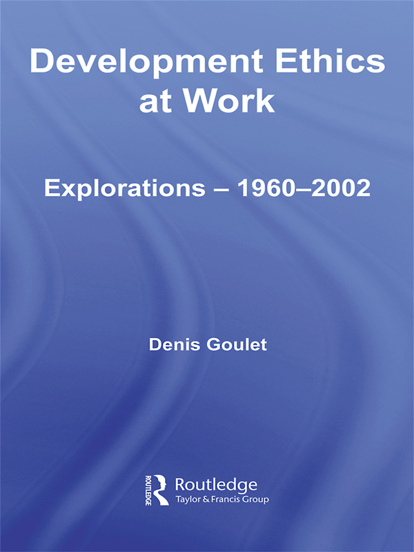 Download Ebook Development Ethics at Work by Denis Goulet Pdf