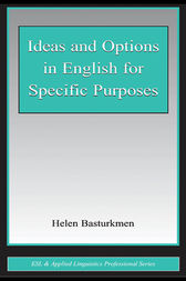 Ideas and Options in English for Specific Purposes by Helen Basturkmen