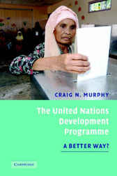 Download Ebook The United Nations Development Programme by Craig N. Murphy Pdf