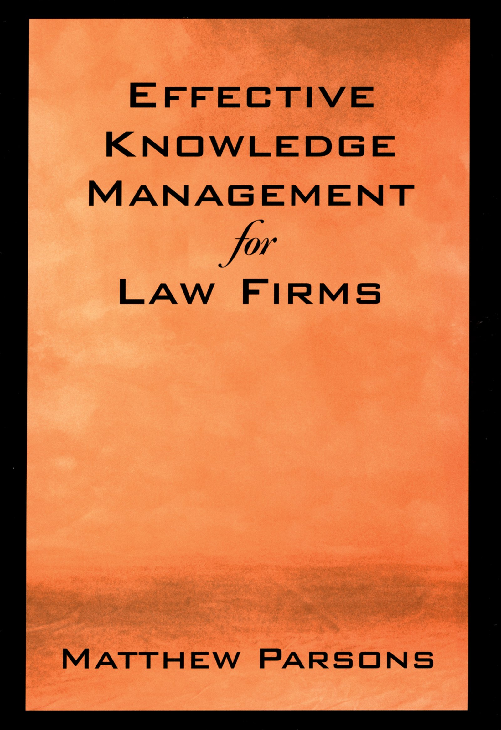 Download Ebook Effective Knowledge Management for Law Firms by Matthew Parsons Pdf