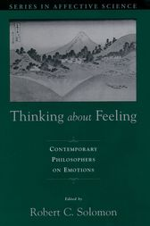 Thinking about Feeling by Robert C. Solomon
