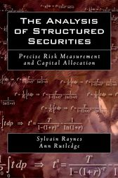 The Analysis of Structured Securities by Sylvain Raynes