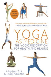 Yoga as Medicine by Yoga Journal;  Timothy McCall