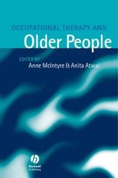 Occupational Therapy and Older People by Ann McIntyre