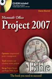 Microsoft Project 2007 Bible by Elaine Marmel