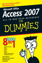 Microsoft Office Access 2007 All-in-One Desk Reference For Dummies by Alan Simpson