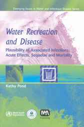 Water Recreation and Disease by Kathy Pond