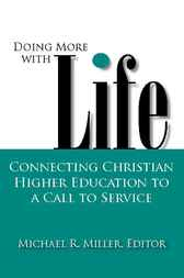 Doing More with Life by Michael R. Miller