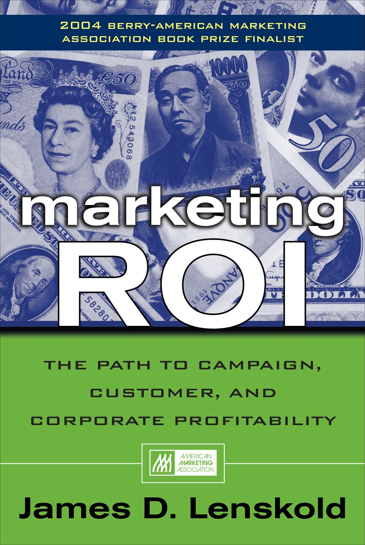 Download Ebook Marketing ROI by James Lenskold Pdf