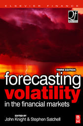 Forecasting Volatility in the Financial Markets by Stephen Satchell