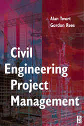 Civil Engineering Project Management, Fourth Edition by Alan Twort