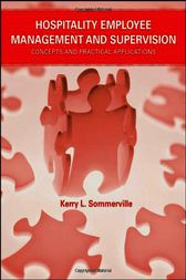 Hospitality Employee Management and Supervision by Kerry L. Sommerville
