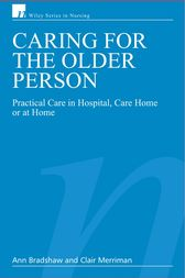 Caring for the Older Person by Ann Bradshaw