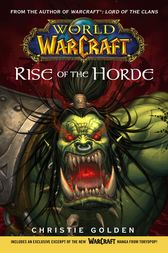 World of Warcraft: Rise of the Horde by Christie Golden