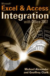 Microsoft Excel and Access Integration by Michael Alexander
