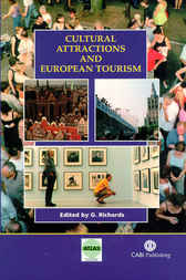 Cultural Attractions and European Tourism by G. Richards
