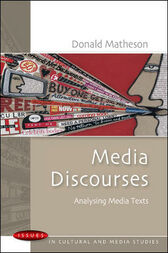 Media Discourses by Donald Matheson