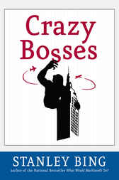 Download Ebook Crazy Bosses by Stanley Bing Pdf