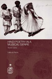 Hindi Poetry in a Musical Genre by Lalita du Perron