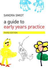 A Guide to Early Years Practice by Sandra Smidt