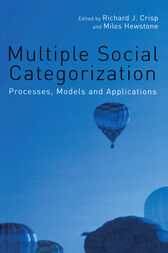 Multiple Social Categorization by Richard J. Crisp