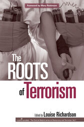 The Roots of Terrorism by Louise Richardson