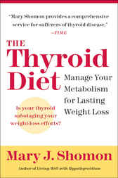 The Thyroid Diet by Mary J. Shomon