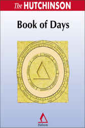 The Hutchinson Book of Days by Helicon Publishing