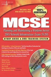 MCSE Planning and Maintaining a Microsoft Windows Server 2003 Network Infrastructure (Exam 70-293) by Syngress