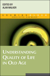Understanding Quality of Life in Old Age by Alan Walker