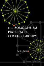 The Isomorphism Problem In Coxeter Groups by Patrick Bahls