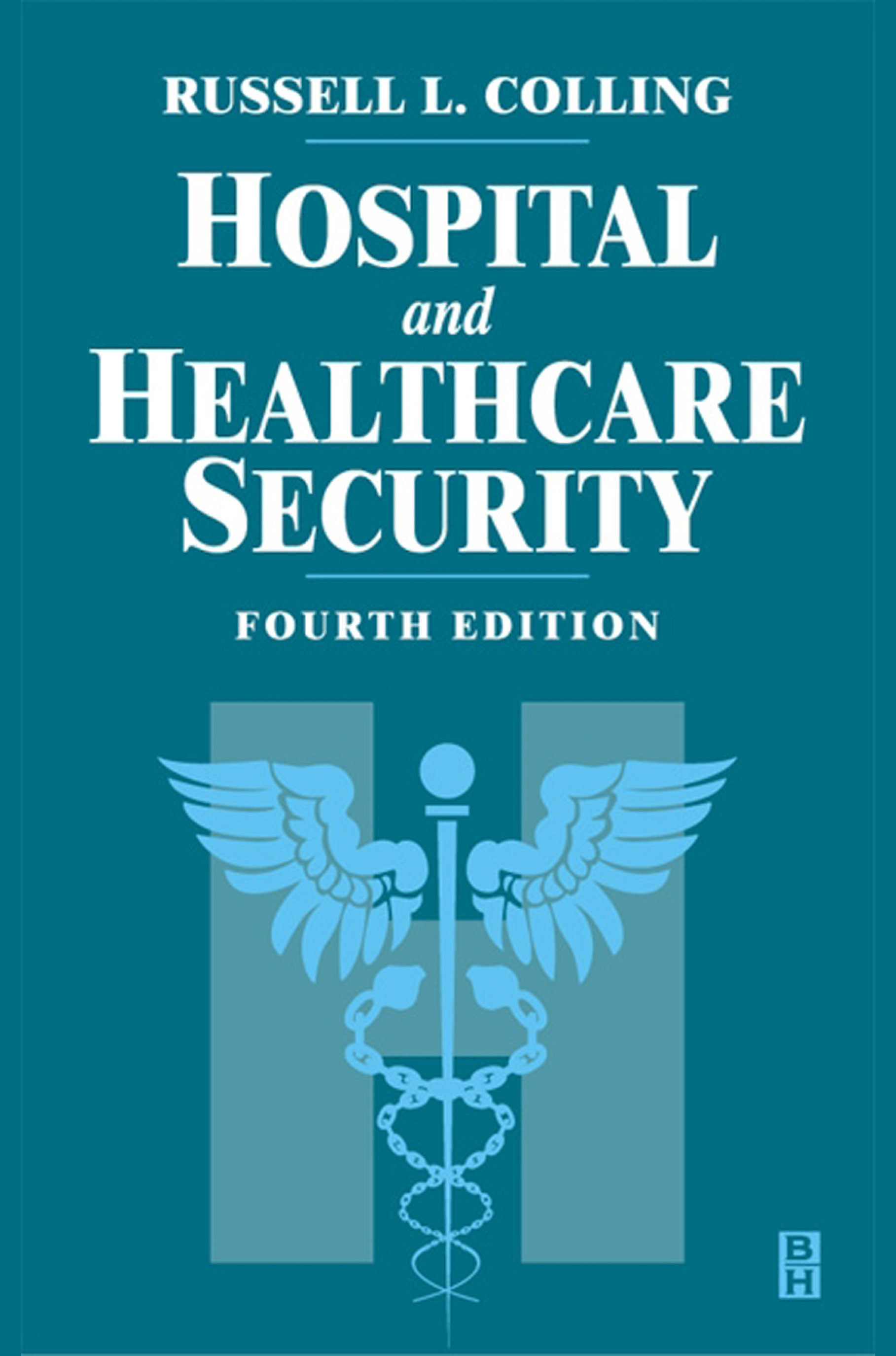 Download Ebook Hospital and Healthcare Security (4th ed.) by Tony W York Pdf