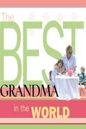 The Best Grandma in the World by Howard Books